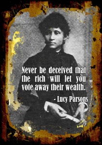 "Lucy Parsons ""Never be deceived.."" poster"